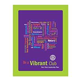 Be a Vibrant Club: Your Club Leadership Plan