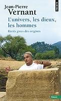 L'univers, les dieux, les hommes : Récits grecs des origines