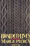 Braided Lives: A Novel