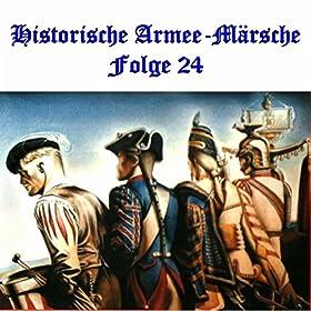Historische Armee-M�rsche Folge 24