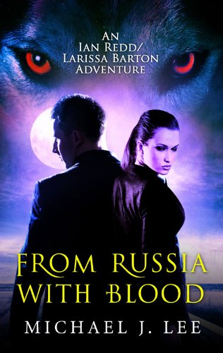 From Russia with Blood (Ian Redd and Larissa Barton Adventures)