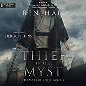 Thief in the Myst: The Master Thief, Book 2 | Ben Hale