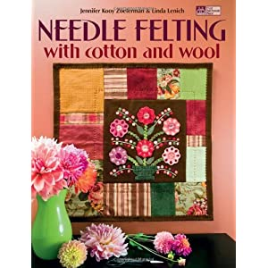Needle Felting with Cotton And Wool (That Patchwork Place)