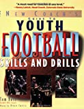 Youth Football Skills & Drills: A New Coach's Guide