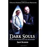 Dark Souls: Healing and Recovering from Toxic Relationshipsby Ms Sarah Strudwick