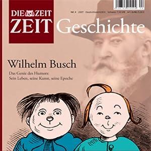 Wilhelm Busch (ZEIT Geschichte) Hörbuch