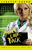 Dont Look Back (Women of Justice Series #2)