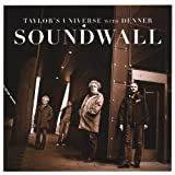 Soundwall by Taylor's Universe (2008-03-04)