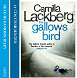 Camilla Lackberg The Gallows Bird (Patrick Hedstrom and Erica Falck, Book 4)