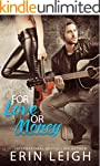 For Love or Money (English Edition)
