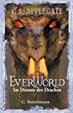 Im Dienste des Drachen: EVERWORLD V (German Edition)