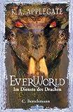 Im Dienste des Drachen: EVERWORLD V (German Edition)