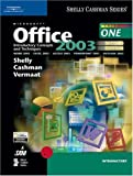 Microsoft Office 2003: Introductory Concepts and Techniques, Second Edition (Shelly Cashman)