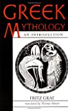 Greek Mythology: An Introduction (0801853958) by Graf, Fritz