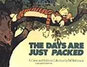 The Days are Just Packed: A Calvin and Hobbes Collection by Bill Watterson cover image