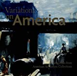 Variations on America: Masterworks from American Forum Collections