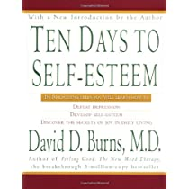 10 Days to Self-Esteem by David Burns