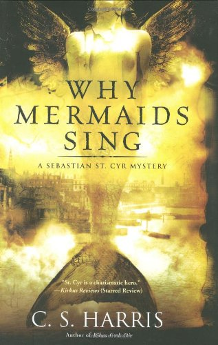 Image of Why Mermaids Sing: A Sebastian St. Cyr Mystery