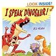I Speak Dinosaur