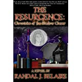 The Resurgence: Chronicles of the Shadow Chaserby Randal J. Belaire
