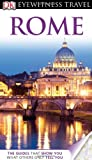 DK DK Eyewitness Travel Guide: Rome