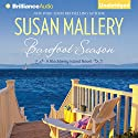 Barefoot Season: A Blackberry Island Novel, Book 1 Audiobook by Susan Mallery Narrated by Sarah Grace