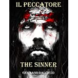Italian Easy Reader: Il Peccatore/The Sinner (Bilingual version)di Germano Dalcielo