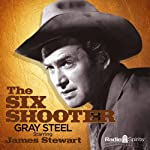 The Six Shooter: Gray Steel | Frank Burt