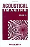 img - for Acoustical Imaging (Volume 24) book / textbook / text book