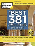 img - for The Best 381 Colleges, 2017 Edition: Everything You Need to Make the Right College Choice (College Admissions Guides) book / textbook / text book