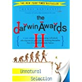 The Darwin Awards II: Unnatural Selection ~ Wendy Northcutt