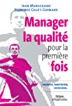 Manager la qualit� pour la premi�re f...