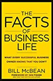 img - for The Facts of Business Life: What Every Successful Business Owner Knows that You Don?t book / textbook / text book