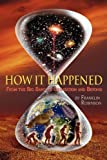 img - for How IT Happened book / textbook / text book