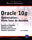 Oracle 10g : Optimisation d'une base de donnes
