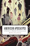 img - for American Apocalypse: A History of Modern Evangelicalism by Matthew Avery Sutton (16-Dec-2014) Hardcover book / textbook / text book