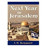 Next Year in Jerusalem ~ L. D. Bergsgaard
