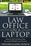 Law Office on a Laptop: How to Set Up...