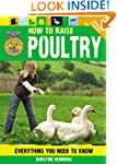 How to Raise Poultry: Everything You...