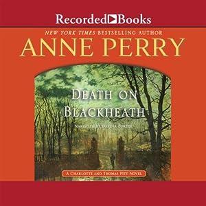 Death on Blackheath: A Charlotte and Thomas Pitt Novel, Book 29   [Anne Perry]