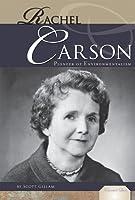Rachel Carson: Pioneer of Environmentalism