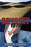 Odyssey: 1970 (Cassell Faction Trilogy)