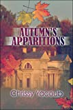 img - for Autumn's Apparitions book / textbook / text book