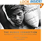 The Human Connection: Photographs & S...