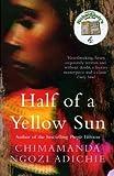 Chimamanda Ngozi Adichie Half of a Yellow Sun