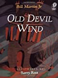 Old Devil Wind (0152013849) by Martin Jr, Bill