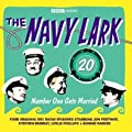 "The ""Navy Lark"": Number One Gets Married v. 20 (BBC Audio)"