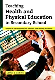 img - for Teaching Health and Physical Education in Secondary School book / textbook / text book