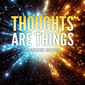 Thoughts Are Things Audiobook