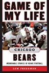 Game of My Life Chicago Bears: Memora...